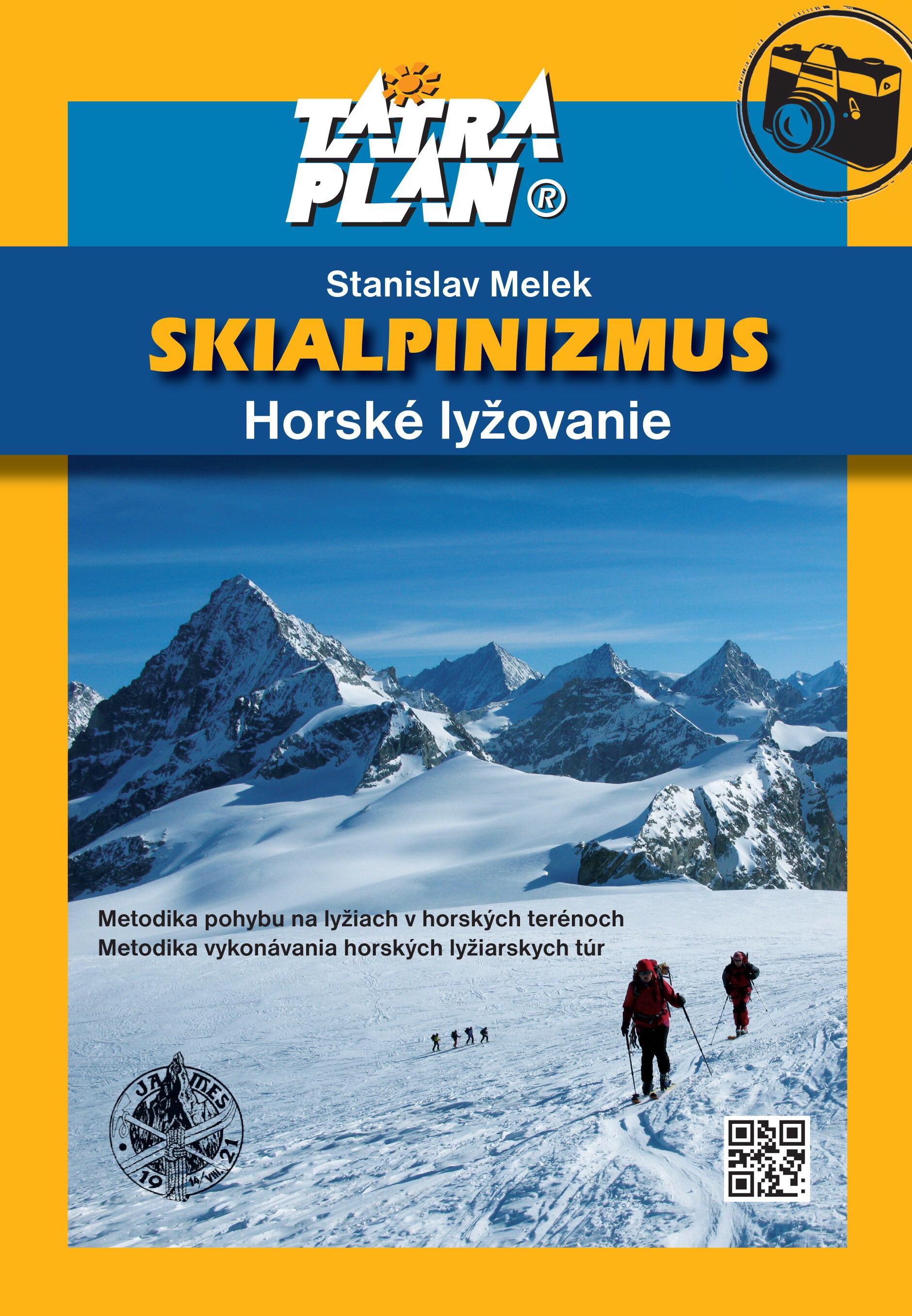 Skialpinizmus - Kniha  Skialpinizmus – horské lyžovanie ... 0ee651ad276